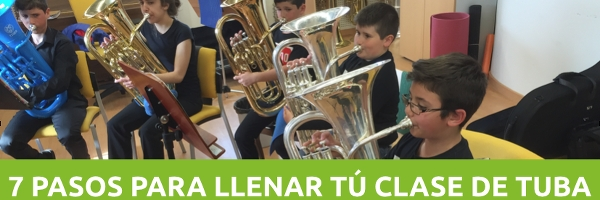 Educación 7 pasos para llenar tu clase de tuba