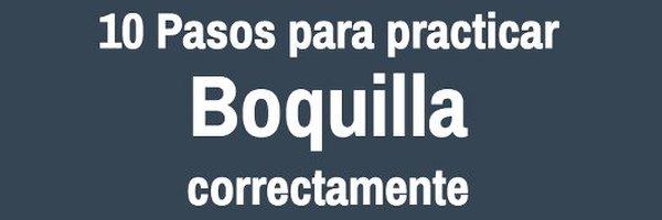 Boquilla Checklist para practicar boquilla correctamente