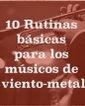 Conferencia: 10 rutinas para músicos de viento metal