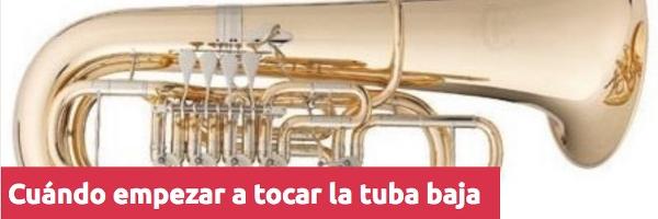 Tuba y bombardino Cuándo empezar a tocar la tuba baja (fa/mib)
