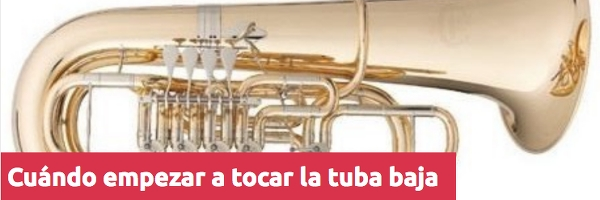 Tuba Cuándo empezar a tocar la tuba baja (fa/mib)