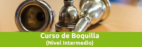 Cursos Online Curso Boquilla (Nivel Intermedio)