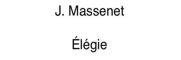 Acompañamientos Élégie en Fa menor de Massenet