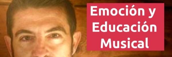 Entrevistas Emoción y Educación Musical con Antonio Domingo