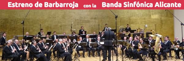 Eventos Estreno de Barbarroja con la Banda Sinfónica de Alicante