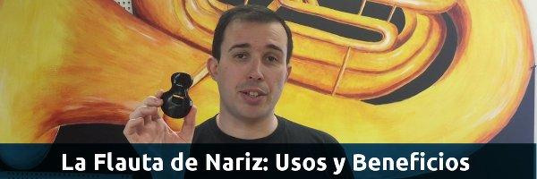 Viento-Metal Cómo usar la Flauta de Nariz