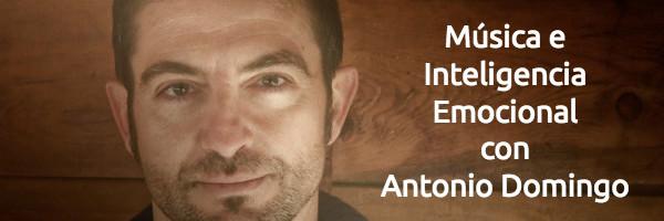 Educación Música e Inteligencia Emocional con Antonio Domingo