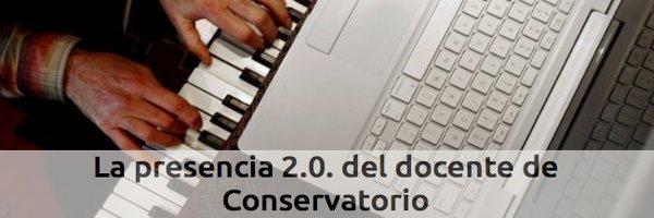 Formación La presencia 2.0. del docente de Conservatorio