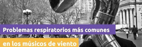 Respiración Problemas respiratorios más comunes en los músicos de viento