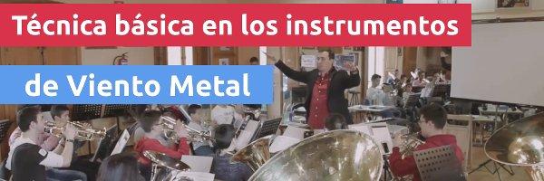 Metales Técnica básica en los instrumentos de viento metal