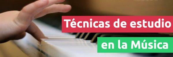 Educación Técnicas para un estudio eficaz en la música