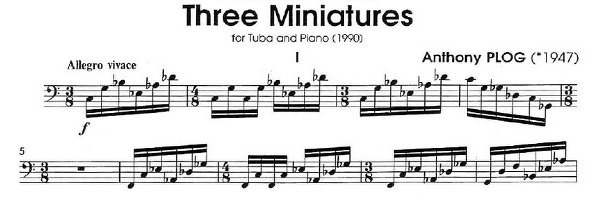 Tuba and Euphonium 	 Three Miniatures  A. Plog  (I mov)