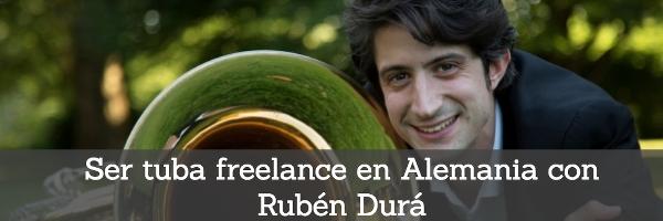 Entrevistas Ser tuba freelance en Alemania con Rubén Durá
